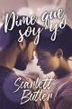Scarlett Butler - Dime que soy yo