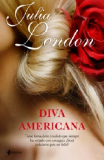 Julia London - Diva americana