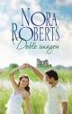 Nora Roberts - Doble imagen