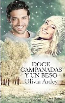 Olivia Ardey - Doce campanadas y un beso