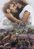 Donna Kenci - Donde florece el rosal