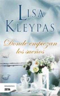 Lisa Kleypas - Donde empiezan los sueños