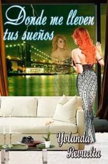 Yolanda Revuelta - Donde me lleven tus sueños