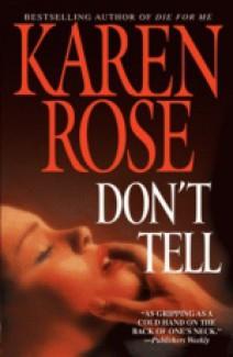 Karen Rose - Don't tell