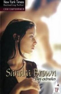 Sandra Brown - Dos extraños