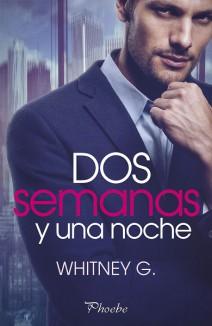 Whitney G. - Dos semanas y una noche