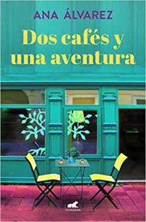 Ana Álvarez - Dos cafés y una aventura