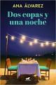 Ana Álvarez - Dos copas y una noche