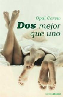 Opal Carew - Dos mejor que uno