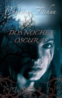 Christine Feehan - Dos noches oscuras: Descenso oscuro