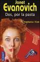 Janet Evanovich - Dos, por la pasta