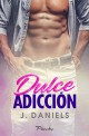 J. Daniels - Dulce adicción