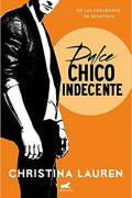 Dulce chico indecente