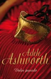 Adele Ashworth - Dulce pecado