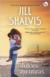 Jill Shalvis - Dulces mentiras