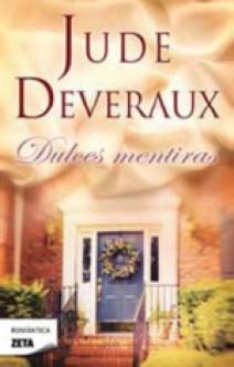 Jude Deveraux - Dulces mentiras/Dulces engaños