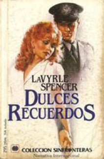 Lavyrle Spencer - Dulces recuerdos