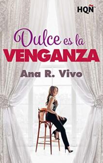 Ana R. Vivo - Dulce es la venganza