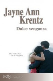 Jayne Ann Krentz - Dulce venganza