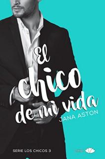 Jana Aston - El chico de mi vida