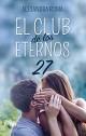 Alexandra Roma - El club de los eternos 27