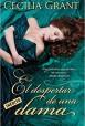 Cecilia Grant - El despertar de una dama