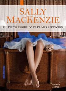 Sally MacKenzie - El fruto prohibido es el más apetecido
