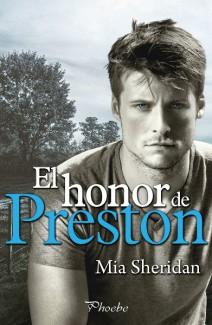 Mia Sheridan - El honor de Preston