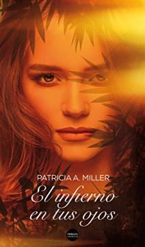 Patricia A. Miller - El infierno en tus ojos