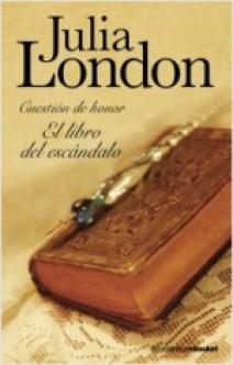 Julia London - El libro del escándalo