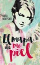 María Montesinos - El mapa de mi piel