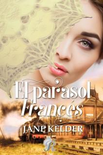 Jane Kelder - El parasol francés