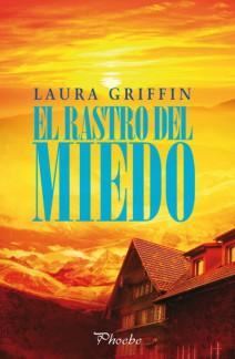 Laura Griffin - El rastro del miedo