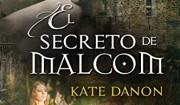 Nuestro libro del mes: El secreto de Malcom, de Kate Danon