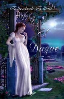 Elizabeth Elliott - El duque