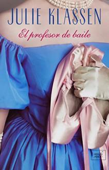 Julie Klassen - El profesor de baile