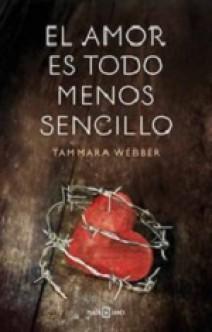 Tammara Webber - El amor es todo menos sencillo