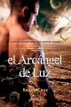 Raquel Cruz - El arcángel de luz