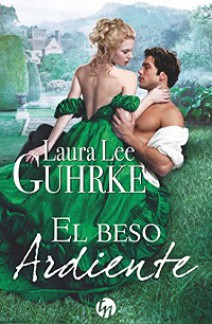 Laura Lee Guhrke - El beso ardiente
