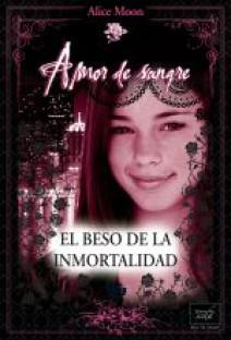 Alice Moon - El beso de la inmortalidad