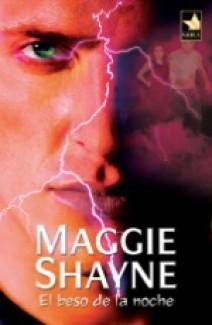 Maggie Shayne - El beso de la noche