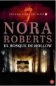Nora Roberts - El bosque de Hollow