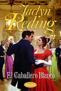 Jaclyn Reding - El caballero blanco