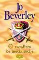 Jo Beverley - El caballero de medianoche