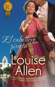 Louise Allen - El caballero pirata