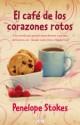 Penelope Stokes - El café de los corazones rotos