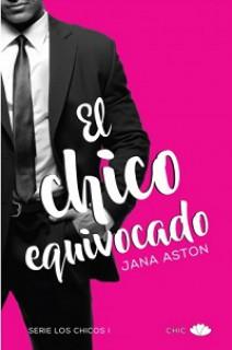 Jana Aston - El chico equivocado
