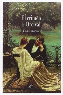 Émile Gaboriau - El crimen de Orcival