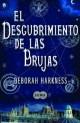 Deborah Harkness - El descubrimiento de las brujas