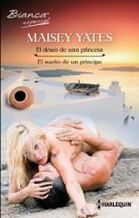 El deseo de una princesa / El sueño de un principe